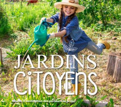 Jardins citoyens : un guide à destination des porteurs de projets
